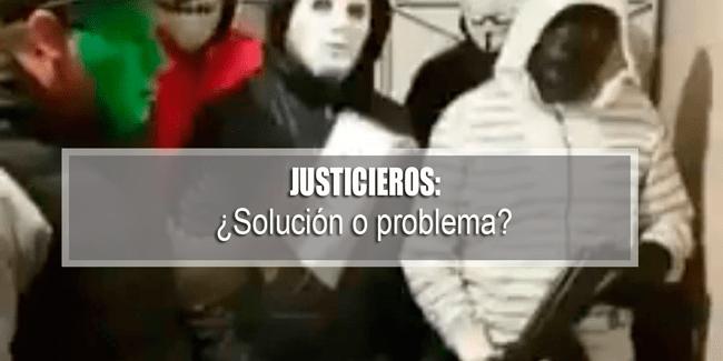 Justicieros en la CDMX