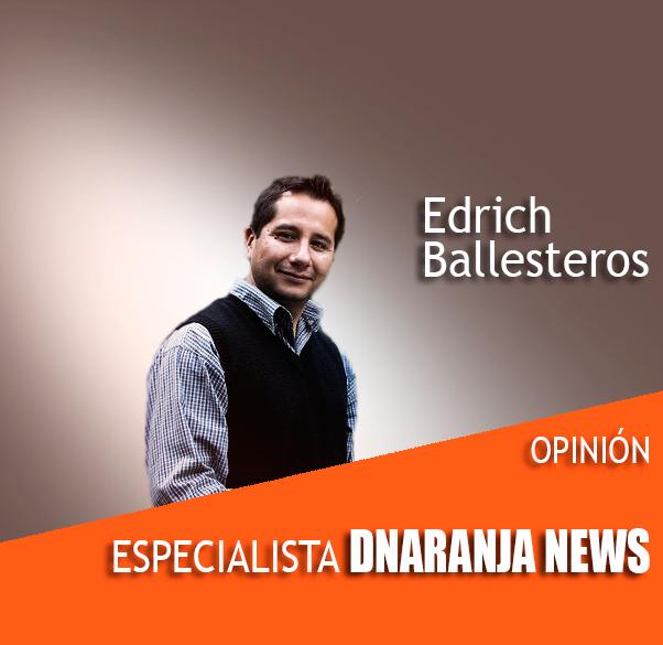 Edrich Ballesteros Opinólogo DNaranja News